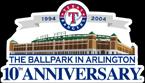 The Ballpark in Arlington 10th Anniversary