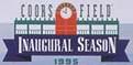 Coors Field Inaugural Season